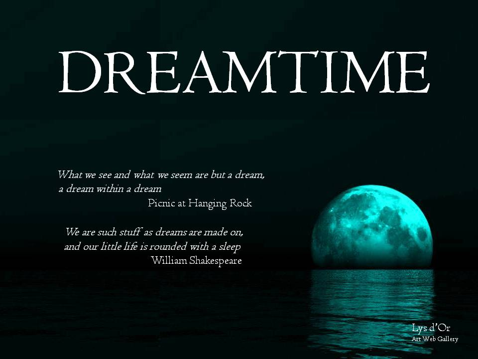 Dreamtime - Lys d'Or art web gallery