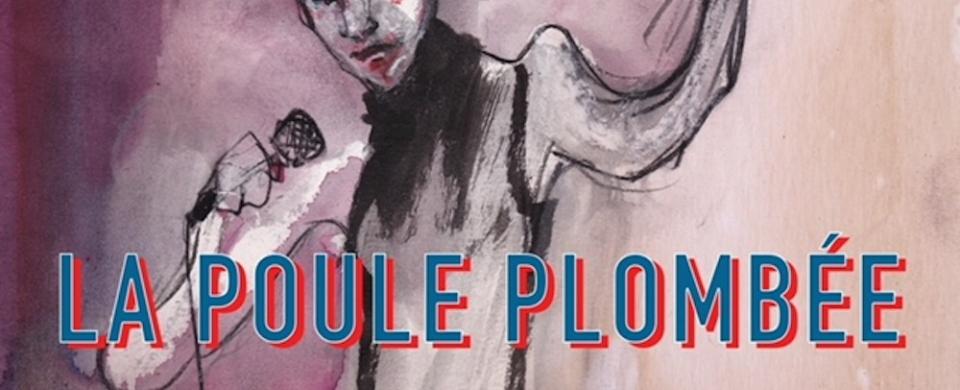 La Poule Plombee Je Regrette!