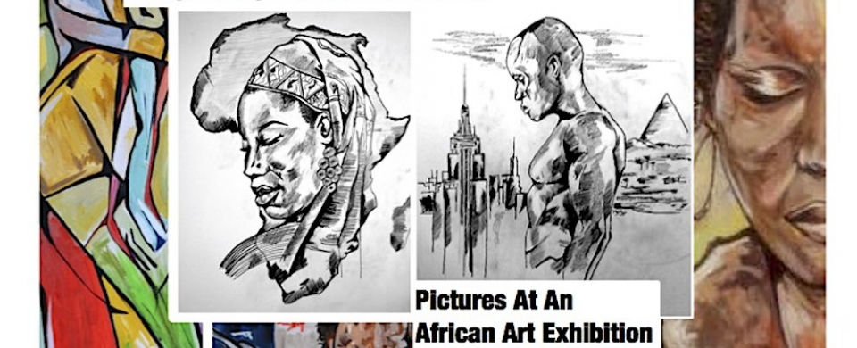Pictures at an African Art Exhibition- David Emmanuel Noel